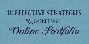 10 Effective Strategies to Market Your Online Portfolio