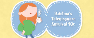 Adelina's Talentsquare Survival Kit