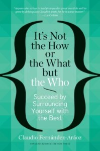 Book Summary: It's Not the How or the What but the Who